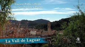 La Vall de Laguar – Alicante, town by town